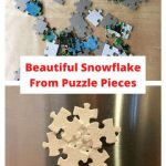 Do you have a puzzle laying around that isn't being used or perhaps it's missing pieces? I have a great project that turns puzzle pieces into a magnetic snowflake! It's super easy, kids can get in on the fun as well. Great for gift ideas, craft night, classroom parties, etc.