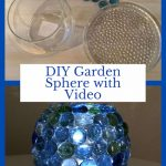 Do you want to make your own garden sphere? I have an easy DIY for you that is inexpensive, easy, and will glow at night.