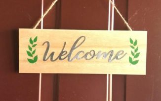 Easy Two Dollar Welcome Sign