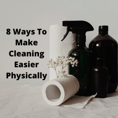 After I had hip surgery, I had to come up with ways to make cleaning easier physically. Here are some of the ideas I used, as well as I plan on keeping moving forward.