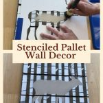 Do you love pallet wall decor? With a Plaid Pallet and some Folk Art Stencils, you can create easy and beautiful art for your home.