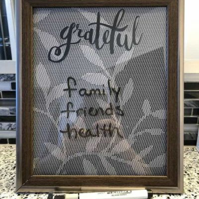 After a challenging year of several surgeries and breast cancer, it was recommended to me that I write down 3 things I'm grateful for every morning to keep my spirits up. I decided to create a reusable grateful board to start practicing this as we move into the new year.