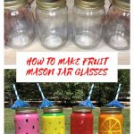 It's summertime, and my family enjoys being outside, and dinners on the patio. I used mason jars to create fun fruit mason jar glasses to serve our drinks and celebrate the wonderful season.