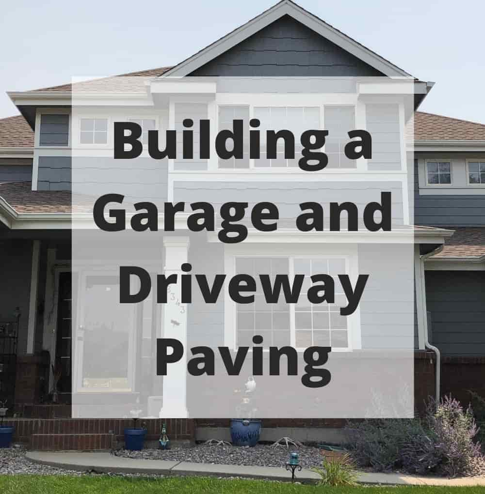 Is it worth it to pave a driveway? How do I build my own garage? In this post we'll over some information regarding building a garage and driveway paving.