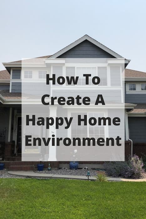 How can I make my home feel happy and more relaxing? In this post you'll learn how to create a happy home environment.