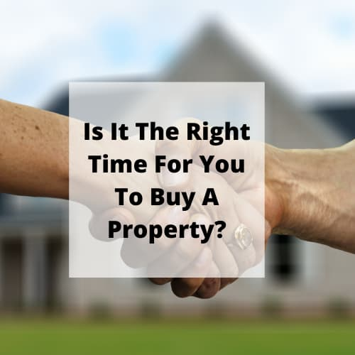What is the best time to buy property? What is the best month to buy a house? In this post we'll discuss is it the right time for you to buy a property.