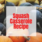 What is squash casserole? My recipe consists of a lot of flexible ingredients that can be adjusted for many people's tastes.