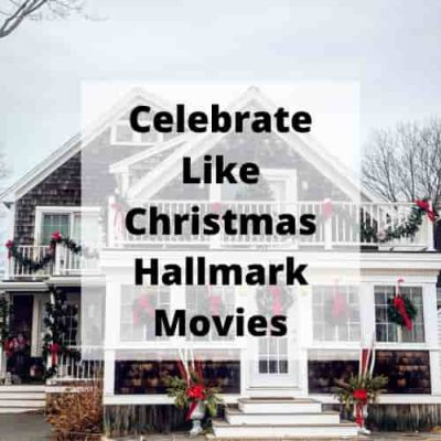 How to celebrate like Christmas Hallmark Movies? We love Christmas Hallmark movies and in this post we'll discuss how we bring this to our home and family.