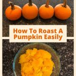 How do you cook a pumpkin? I'm sharing how to roast a pumpkin, and some ideas on what to do with it and how we store it.
