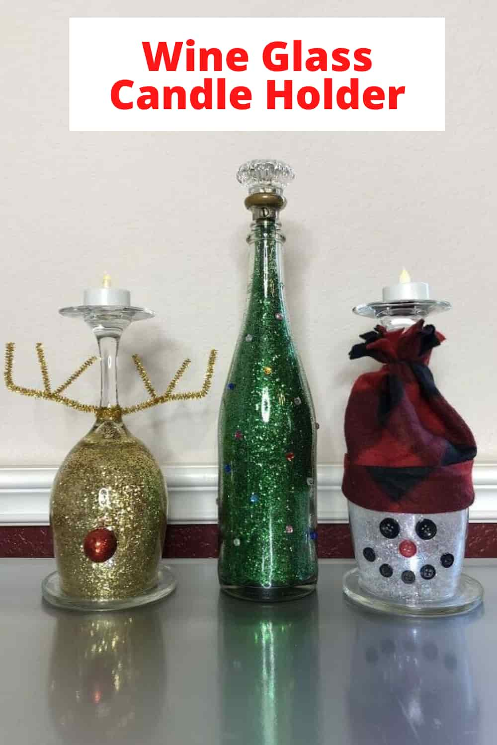 Beautiful And Easy Wine Glass Candle Holder Chas Crazy Creations