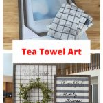 Want to make tea towel art for under $20? This easy DIY hack turns tea towels into art that can be used all year round!