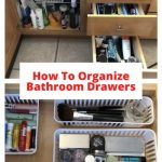 Do you want to know how to organize bathroom drawers? All you need to do is clean declutter, and add baskets to be organized.