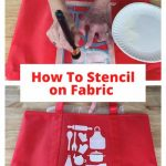 Do you want to know how to stencil on fabric? Use this technique for clothing, reusable grocery, gift bags, banners, and other DIY projects.
