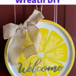 Do you want to make an easy lemon wreath? I made this easy and fun wreath with items from Dollar Tree for under $5!