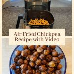 Check out my easy air-fried chickpeas recipe and I have a video to share too! If you don't have an air fryer, no problem you can just bake them in the oven!