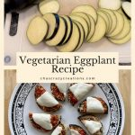 Do you want an easy vegetarian eggplant recipe? I just recreated this fantastic recipe that I learned from my best friend!